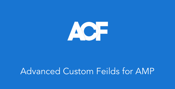 Download Advanced Custom Fields for AMP Wordpress Plugins gpl licenced not nulled not cracked for free