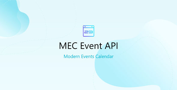 Download Event API for MEC Plugin Wordpress Plugins gpl licenced not nulled not cracked for free