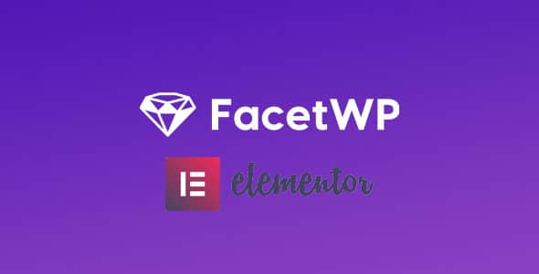 Download FacetWP Elementor Integration Add-on Wordpress Plugins gpl licenced not nulled not cracked for free