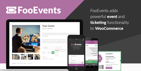 Download FooEvents for WooCommerce Wordpress Plugins gpl licenced not nulled not cracked for free