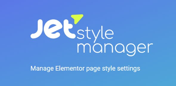 Download JetStyleManager For Elementor Wordpress Plugins gpl licenced not nulled not cracked for free
