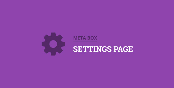 Download Meta Box Settings Page Extension Wordpress Plugins gpl licenced not nulled not cracked for free