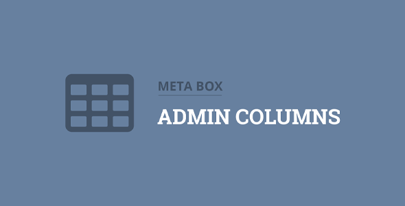 Download Meta Box Admin Columns Extension Wordpress Plugins gpl licenced not nulled not cracked for free