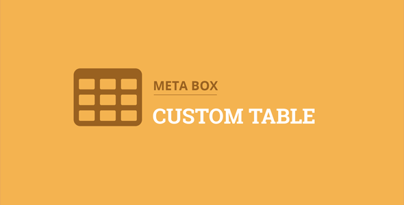 Download Meta Box Custom Table Extension Wordpress Plugins gpl licenced not nulled not cracked for free