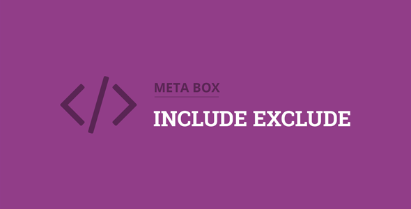 Download Meta Box Include Exclude Extension Wordpress Plugins gpl licenced not nulled not cracked for free