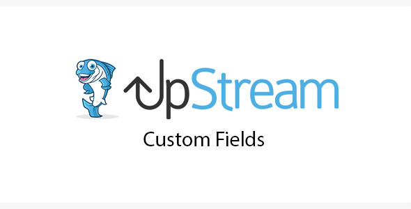 Download UpStream Custom Fields Extension Wordpress Plugins gpl licenced not nulled not cracked for free