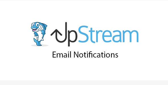 Download UpStream Email Notifications Extension Wordpress Plugins gpl licenced not nulled not cracked for free