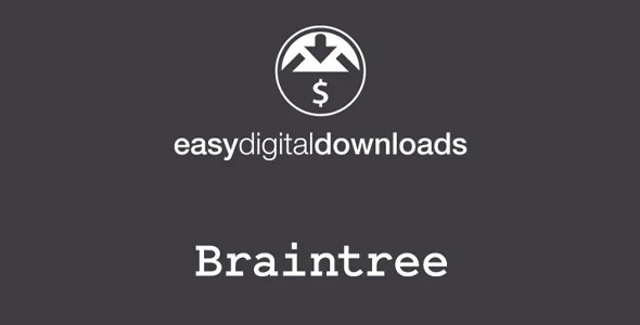Download Easy Digital Downloads Braintree Add-on Wordpress Plugins gpl licenced not nulled not cracked for free
