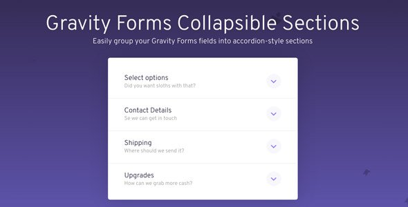 Download Gravity Forms Collapsible Sections Wordpress Plugins gpl licenced not nulled not cracked for free