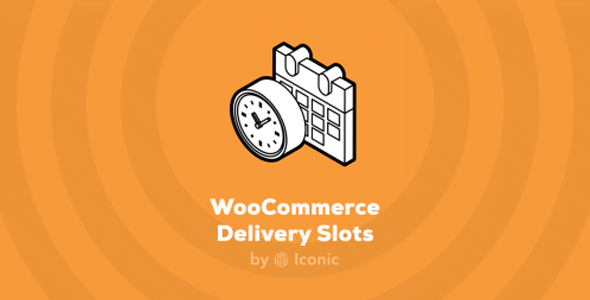 Download Iconic WooCommerce Delivery Slots Wordpress Plugins gpl licenced not nulled not cracked for free