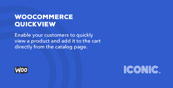 Download Iconic WooCommerce Quickview Wordpress Plugins gpl licenced not nulled not cracked for free