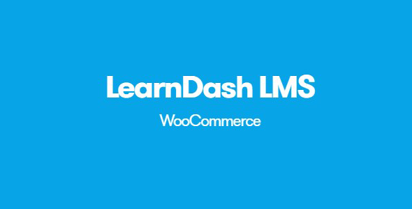 Download LearnDash LMS WooCommerce Integration Wordpress Plugins gpl licenced not nulled not cracked for free