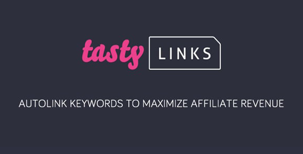 Download Tasty Links  – Autolink Keywords Plugin Wordpress Plugins gpl licenced not nulled not cracked for free