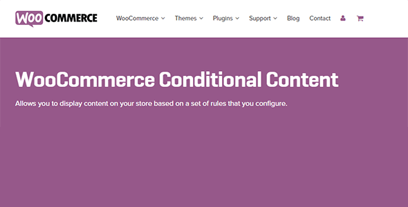 Download WooCommerce Conditional Content Wordpress Plugins gpl licenced not nulled not cracked for free