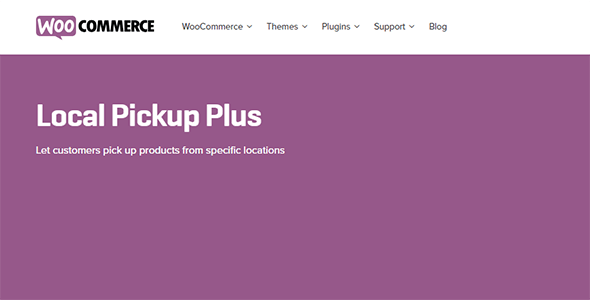 Download WooCommerce Local Pickup Plus Wordpress Plugins gpl licenced not nulled not cracked for free