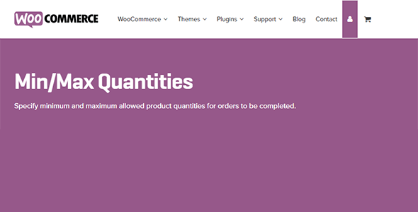 Download WooCommerce Min/Max Quantities Wordpress Plugins gpl licenced not nulled not cracked for free