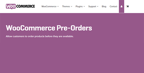 Download WooCommerce Pre Orders Wordpress Plugins gpl licenced not nulled not cracked for free