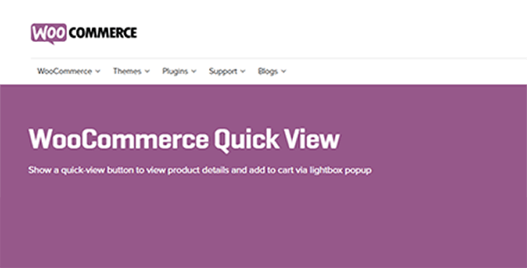 Download WooCommerce Quick View Wordpress Plugins gpl licenced not nulled not cracked for free