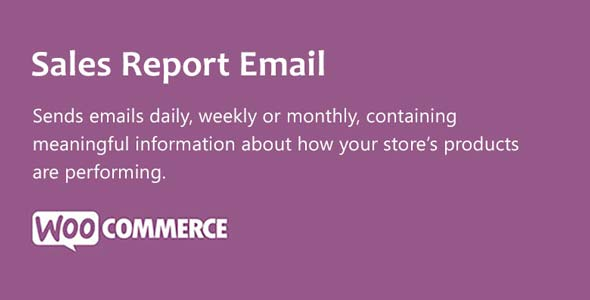 Download WooCommerce Sales Report Email Wordpress Plugins gpl licenced not nulled not cracked for free