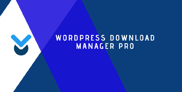 Download WordPress Download Manager Pro Wordpress Plugins gpl licenced not nulled not cracked for free