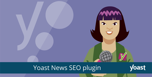 Download Yoast News SEO Premium Wordpress Plugins gpl licenced not nulled not cracked for free